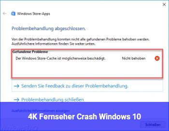 4K Fernseher Crash Windows 10