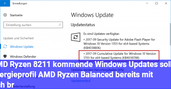 """AMD Ryzen – kommende Windows Updates sollen Energieprofil """"AMD Ryzen Balanced"""" bereits mit sich br"""