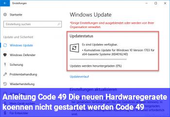 """Anleitung Code 49 """"Die neuen Hardwaregeräte können nicht gestartet werden… (Code 49)"""""""