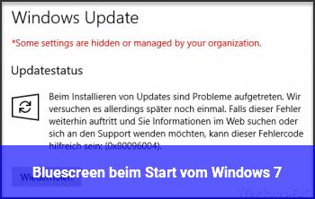 Bluescreen beim Start vom Windows 7