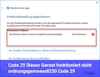 """Code 29 """"Dieses Gerät funktioniert nicht ordnungsgemäß… (Code 29)"""""""