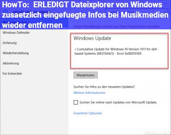 HowTo [ERLEDIGT] Dateixplorer: von Windows zusätzlich eingefügte Infos bei Musikmedien wieder entfernen