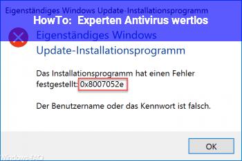 """HowTo Experten: """"Antivirus wertlos"""""""