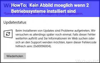 HowTo Kein Abbild möglich,  wenn 2 Betriebssysteme installiert sind?