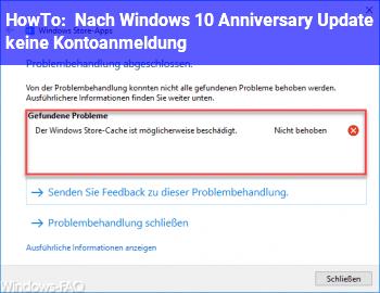 HowTo Nach Windows 10 Anniversary Update keine Kontoanmeldung