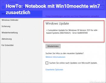 HowTo Notebook mit Win10,möchte win7 zusätzlich
