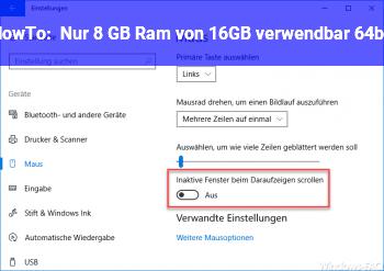 HowTo Nur 8 GB Ram von 16GB verwendbar 64bit