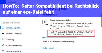 """HowTo Reiter """"Kompatibiltät"""" bei Rechtsklick auf einer exe-Datei fehlt"""