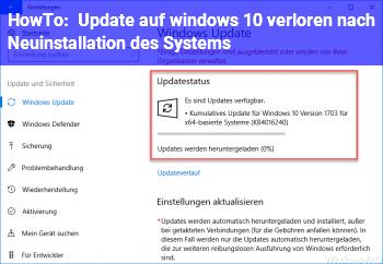 HowTo Update auf windows 10 verloren nach Neuinstallation des Systems