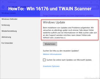 HowTo WIn 16176 und TWAIN Scanner?