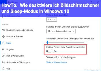 HowTo Wie deaktiviere ich Bildschirmschoner und Sleep-Modus in Windows 10?