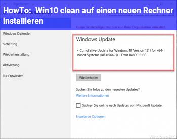 HowTo Win10 clean auf einen neuen Rechner installieren