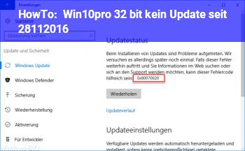 HowTo Win10pro 32 bit kein Update seit 28.11.2016