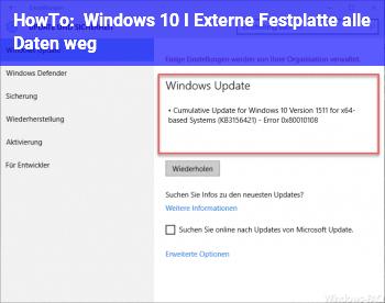 HowTo Windows 10 I Externe Festplatte alle Daten weg
