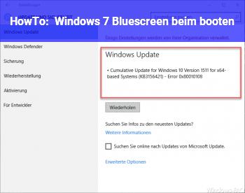 HowTo Windows 7 Bluescreen beim booten