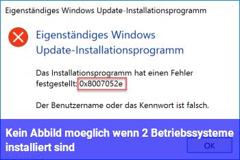 Kein Abbild möglich,  wenn 2 Betriebssysteme installiert sind?