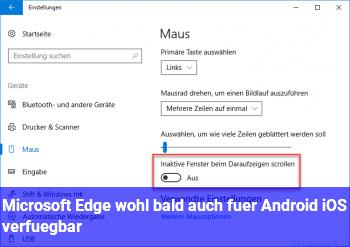 Microsoft Edge wohl bald auch für Android & iOS verfügbar