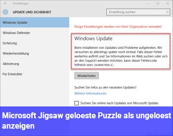 Microsoft Jigsaw, gelöste Puzzle als ungelöst anzeigen