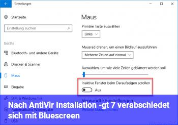Nach AntiVir Installation -> 7 verabschiedet sich mit Bluescreen