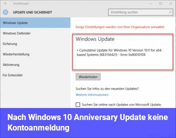 Nach Windows 10 Anniversary Update keine Kontoanmeldung