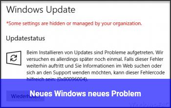 Neues Windows, neues Problem