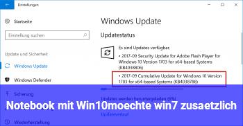 Notebook mit Win10,möchte win7 zusätzlich