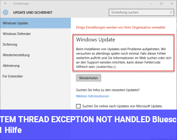 SYSTEM THREAD EXCEPTION NOT HANDLED | Bluescreen – Hilfe!
