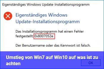 Umstieg von Win7 auf Win10: auf was ist zu achten?