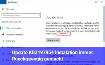 Update KB3197954 Instalation immer Rückgängig gemacht