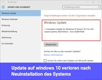 Update auf windows 10 verloren nach Neuinstallation des Systems