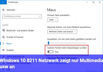 WIndows 10 – Netzwerk zeigt nur Multimedia usw. an