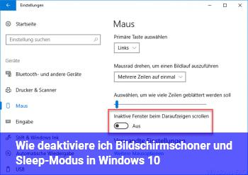 Wie deaktiviere ich Bildschirmschoner und Sleep-Modus in Windows 10?