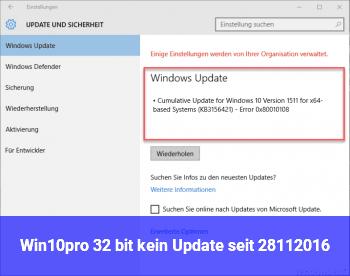 Win10pro 32 bit kein Update seit 28.11.2016