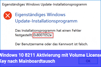 "Windows 10 – Aktivierung mit ""Volume License Key"" nach Mainboardtausch"