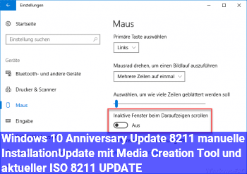 Windows 10 Anniversary Update – manuelle Installation/Update mit Media Creation Tool und aktueller ISO – UPDATE