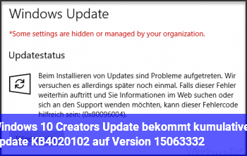 Windows 10 Creators Update bekommt kumulatives Update KB4020102 auf Version 15063.332