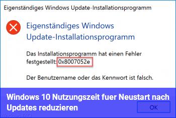 Windows 10 Nutzungszeit für Neustart nach Updates reduzieren