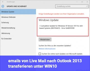 emails von Live Mail nach Outlook 2013 transferieren unter WIN10