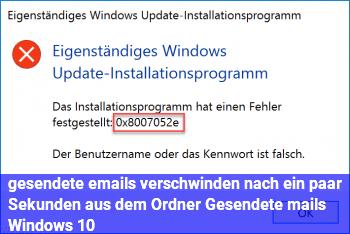 """gesendete emails verschwinden nach ein paar Sekunden aus dem Ordner """"Gesendete mails"""" Windows 10"""