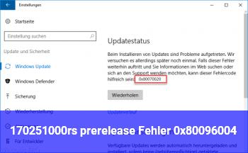 17025.1000(rs_prerelease) – Fehler 0x80096004