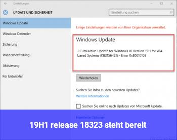19H1_release 18323 steht bereit