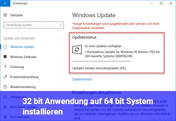 32 bit Anwendung auf 64 bit System installieren
