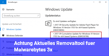 Achtung: Aktuelles Removaltool für Malwarebytes 3.x