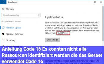 """Anleitung Code 16 """"Es konnten nicht alle Ressourcen identifiziert werden, die das Gerät verwendet. (Code 16)"""""""
