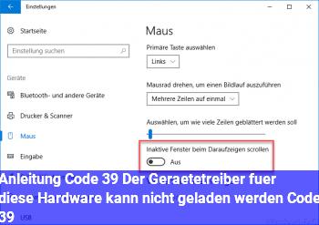 """Anleitung Code 39 """"Der Gerätetreiber für diese Hardware kann nicht geladen werden. (Code 39)"""""""