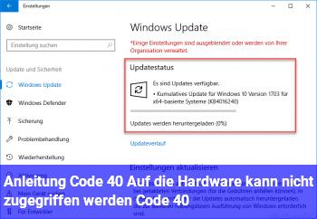 """Anleitung Code 40 """"Auf die Hardware kann nicht zugegriffen werden… (Code 40)"""""""