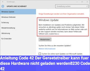 """Anleitung Code 42 """"Der Gerätetreiber kann für diese Hardware nicht geladen werden… (Code 42)"""""""