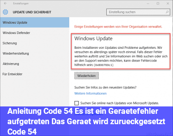 """Anleitung Code 54 """"Es ist ein Gerätefehler aufgetreten. Das Gerät wird zurückgesetzt. (Code 54)"""""""