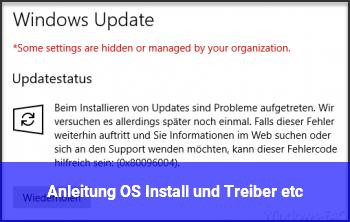 Anleitung OS Install und Treiber etc