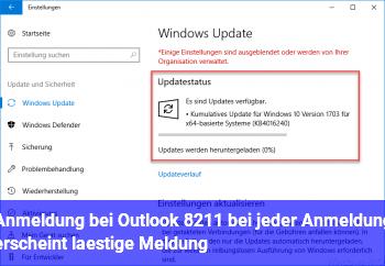 Anmeldung bei Outlook – bei jeder Anmeldung erscheint lästige Meldung